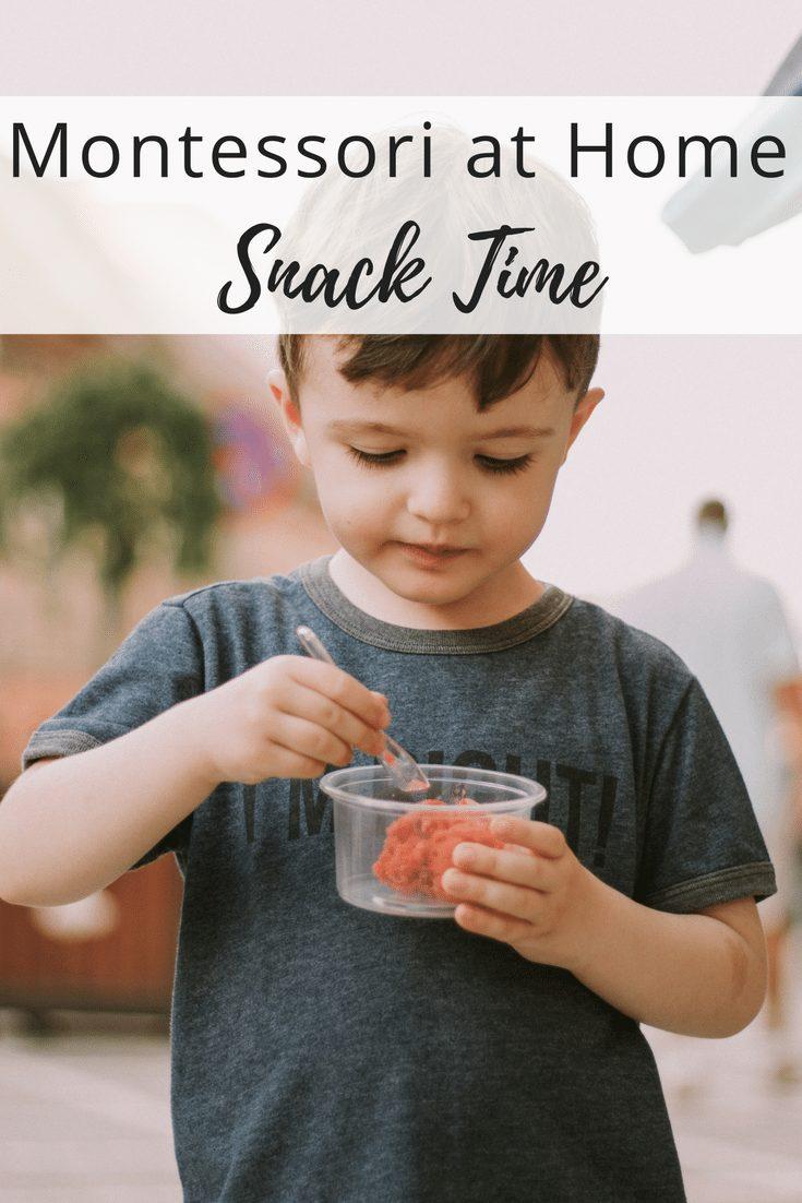 Montessori at Home - Snack Time