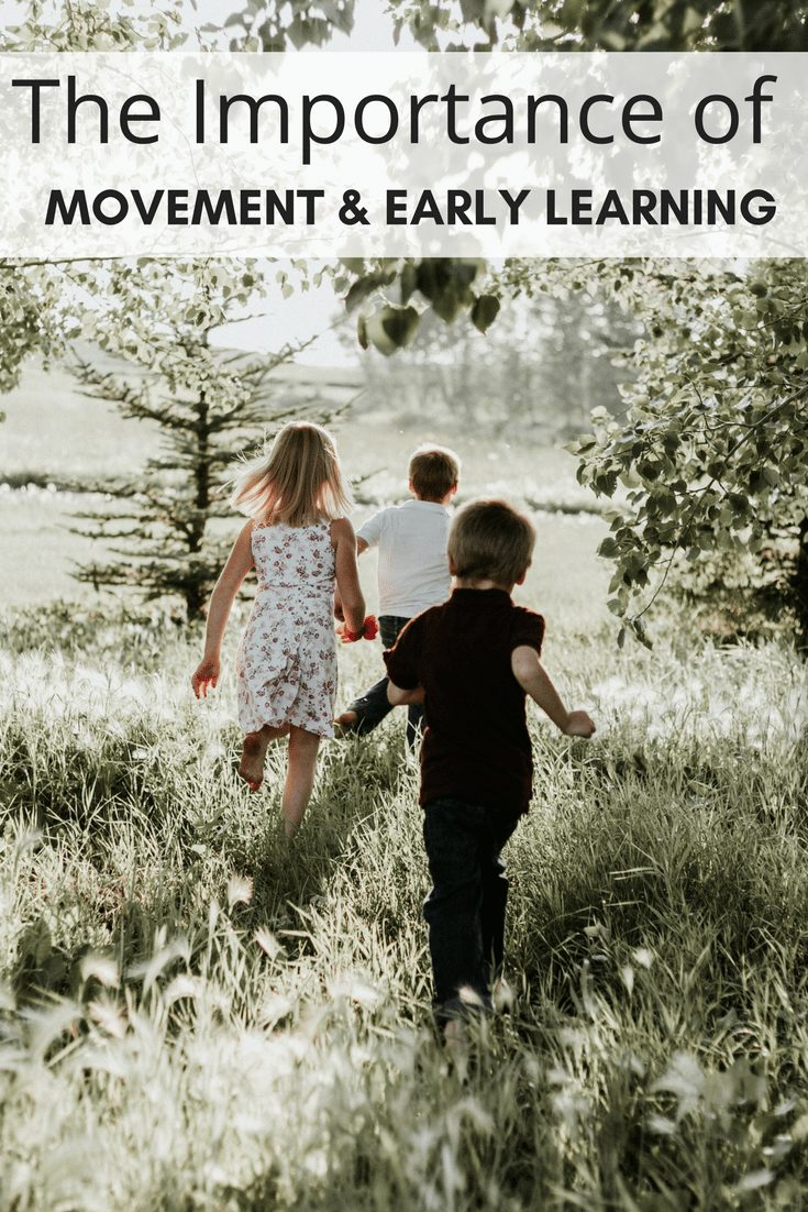 The Importance of Movement & Early Learning