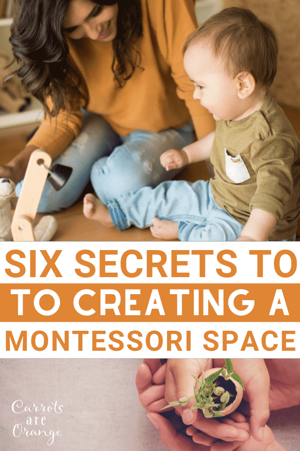 Secrets to Creating a Montessori Space
