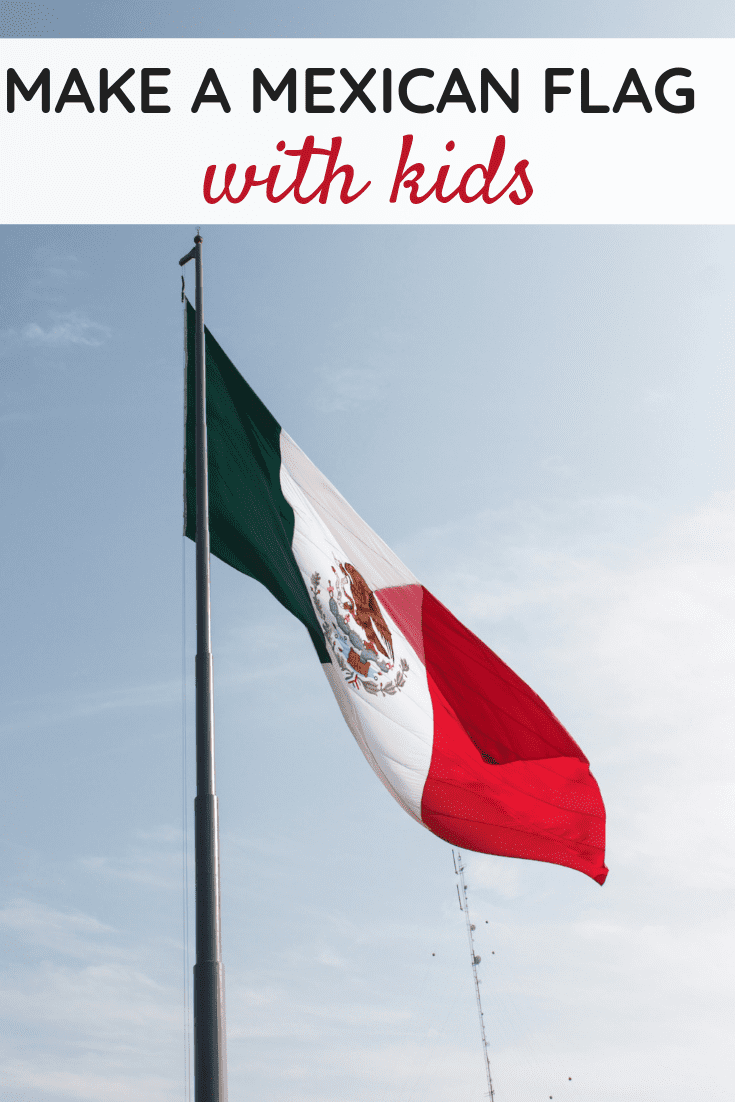 Make a Mexican Flag with Kids