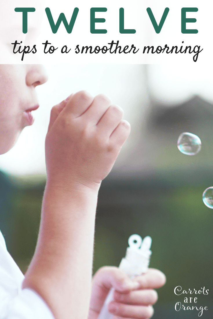 12 Tips to a Smoother Morning for You & Your Kids