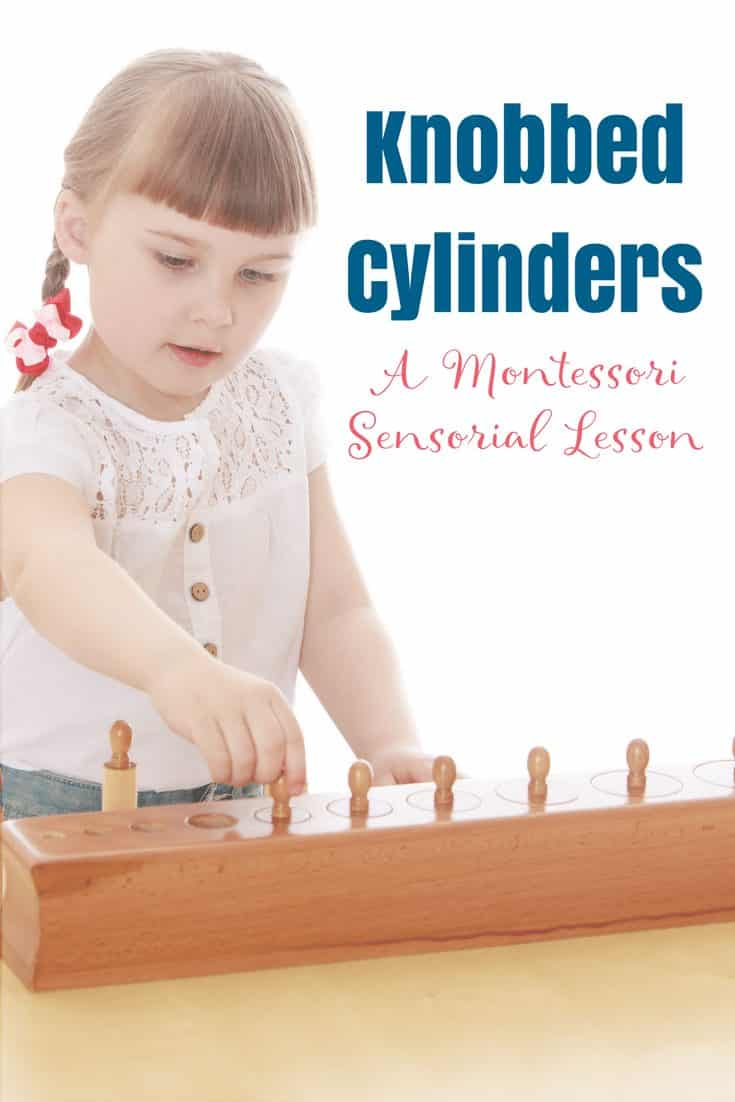 Montessori Knobbed Cylinders Lesson