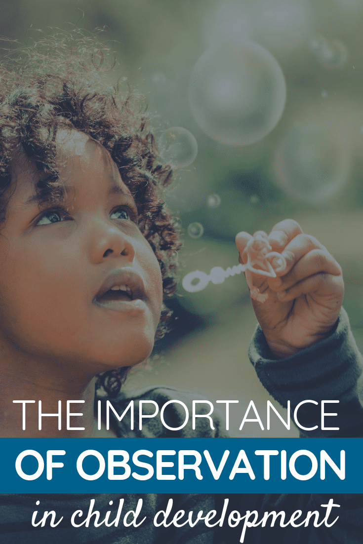 The Importance of Observation in Child Development