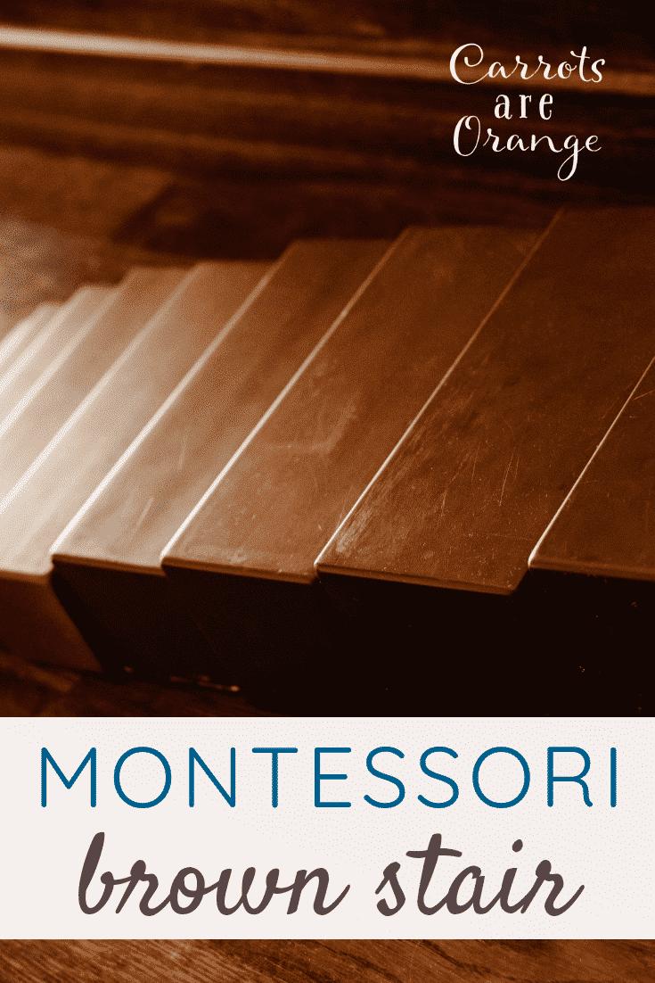 Montessori Brown Stair Lesson