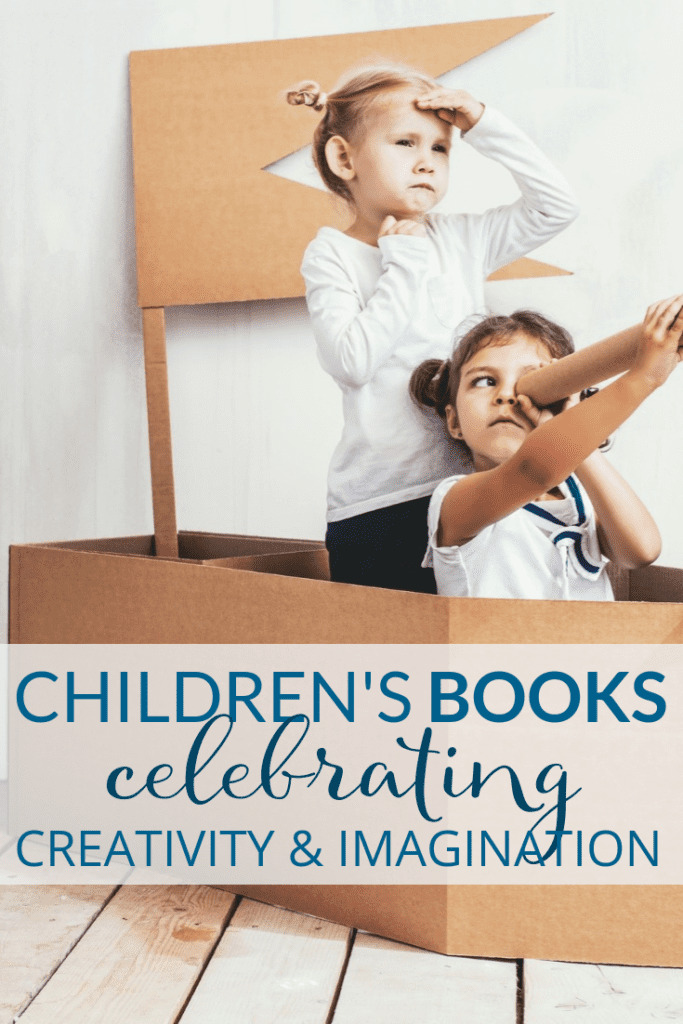 Children's Books Celebrating Creativity & Imagination