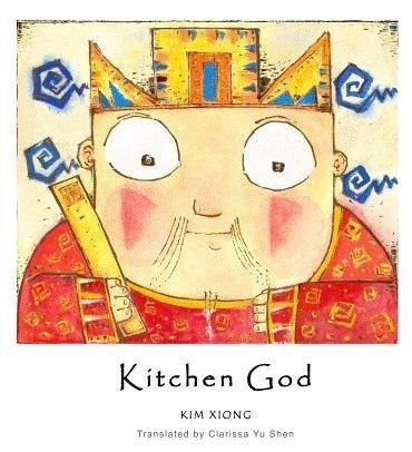 Kitchen God Children's Book about Chinese Culture