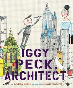 Teach Children about Courage - Iggy Peck Architect