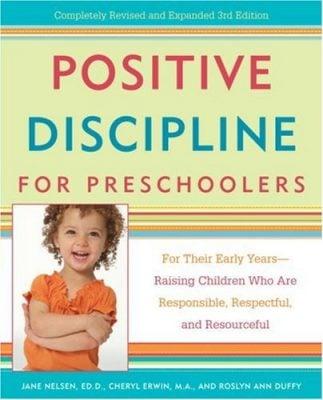 Learn my go to Montessori Books - Positive Discipline for Preschoolers