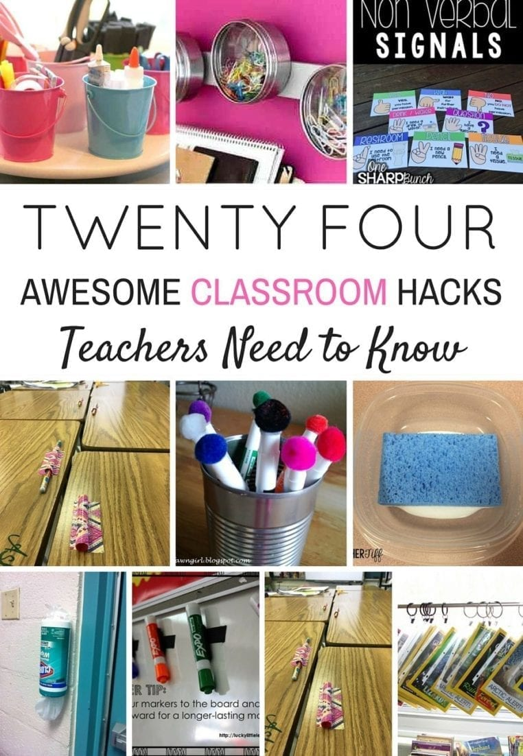 24 CLASSROOM HACKS