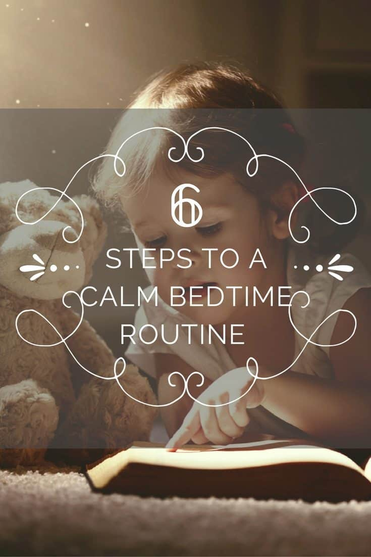 6 Steps to a Calm Bedtime Routine