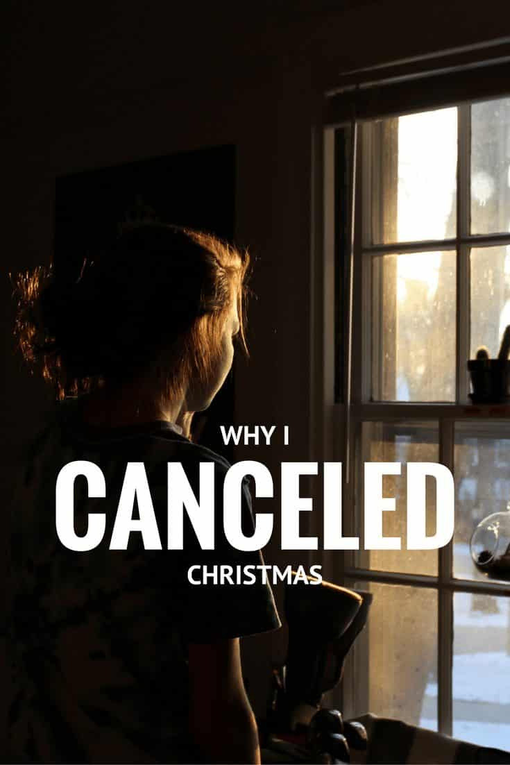 Why I Canceled Christmas: What You Need to Know about Surviving Holidays
