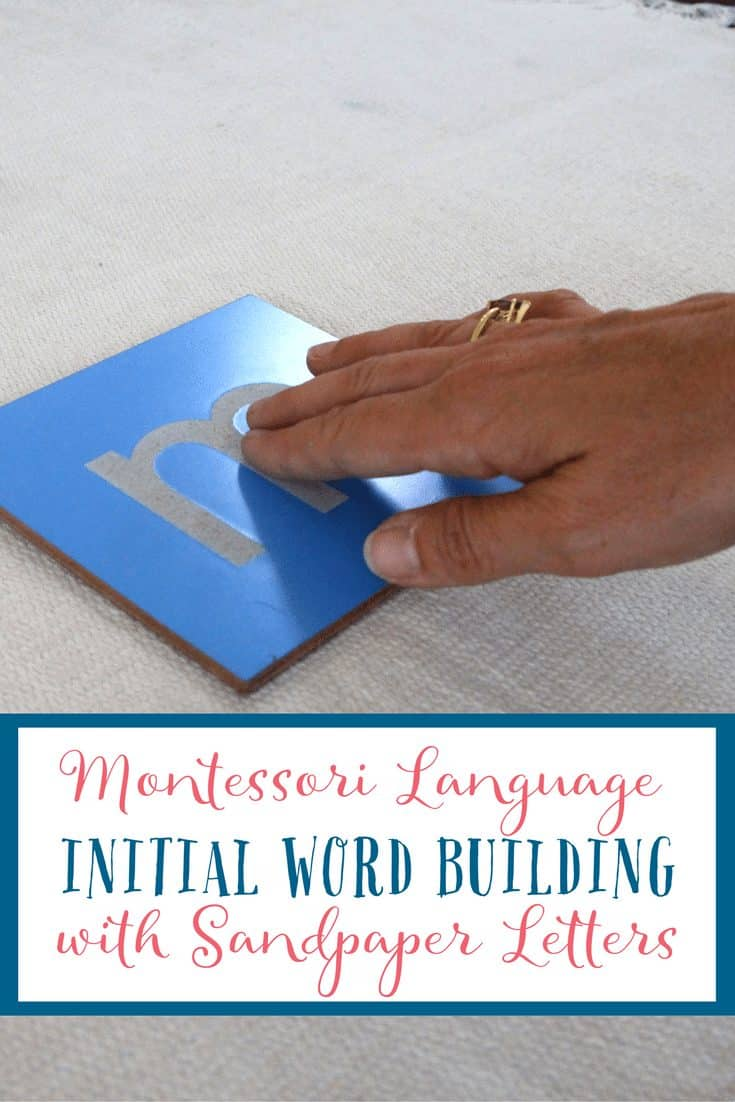 Initial Word Building with Sandpaper Letters - Montessori Language