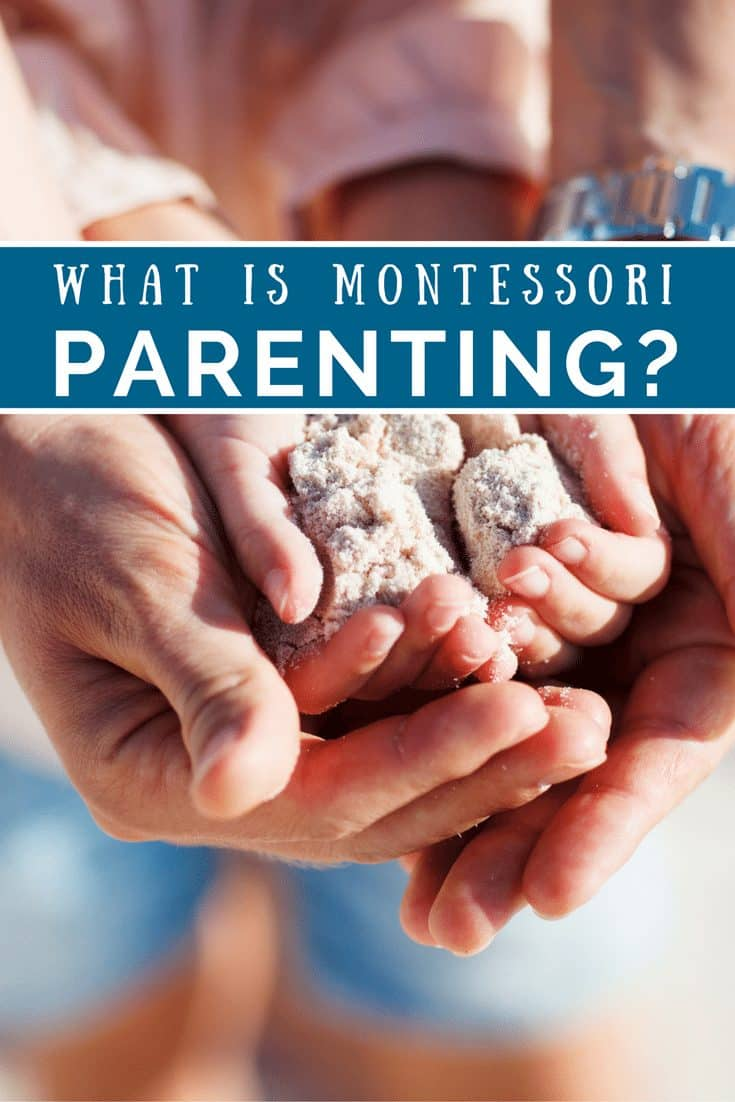 What is Montessori at Home & Montessori Parenting?
