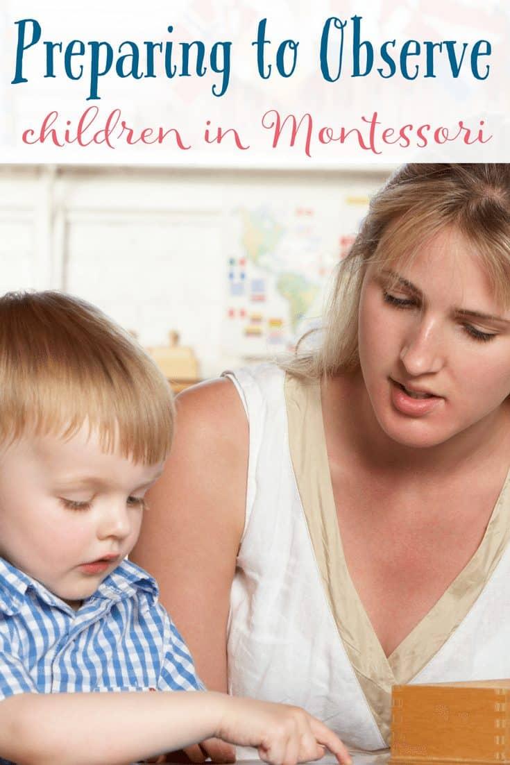 Observing Children in a Montessori Setting