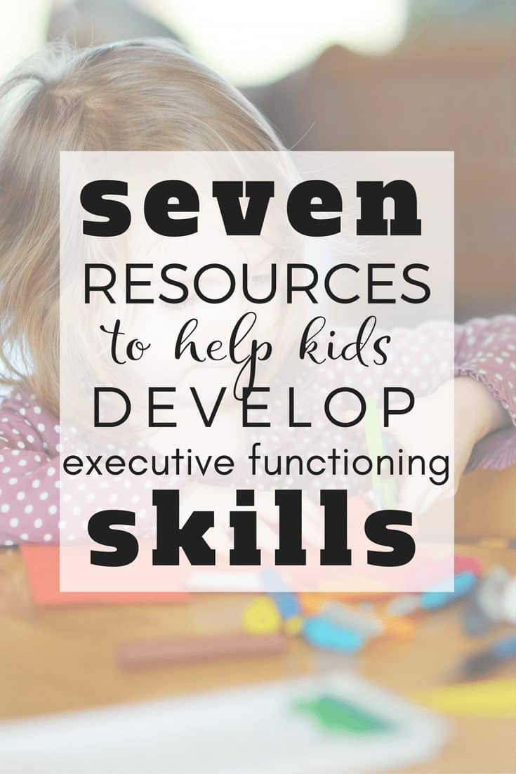 Resources to Help a Child with Executive Functioning Skills