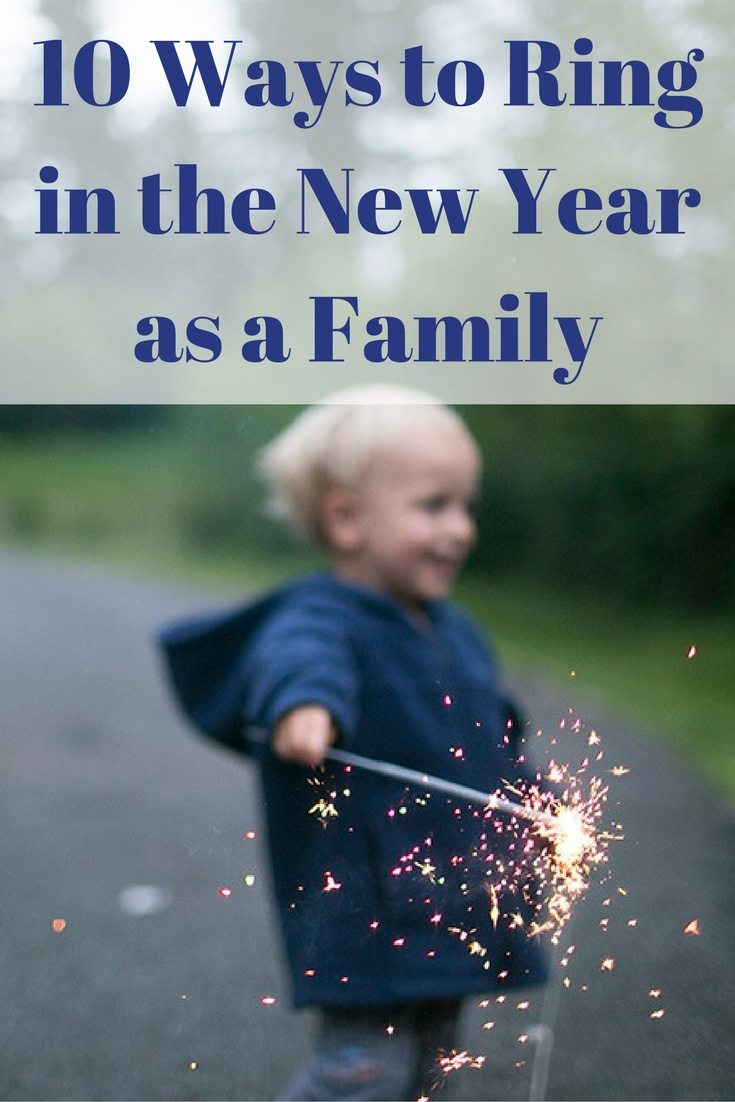 Ways to Ring in the New Year as a Family Pinterest
