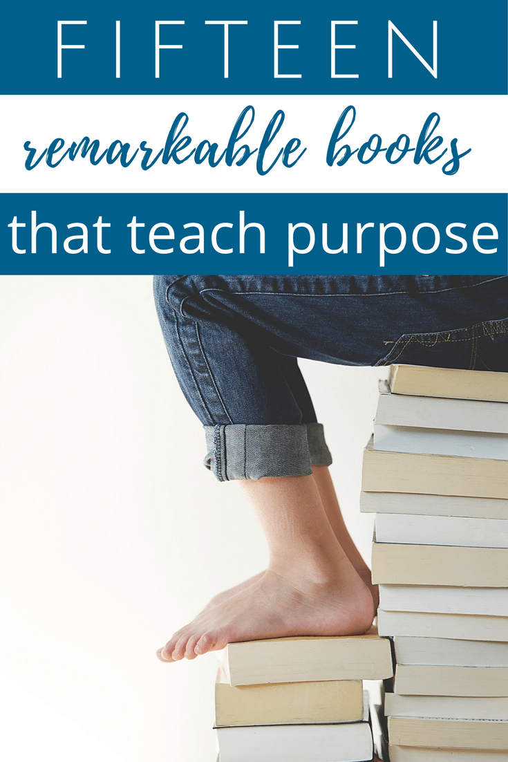 15 Books to Teach Purpose & Meaning