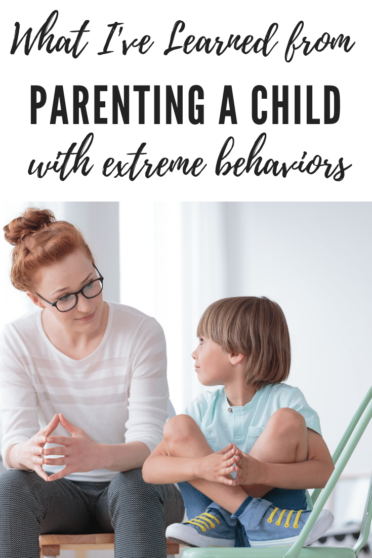 Tips for Parenting a Child with Extreme Behaviors