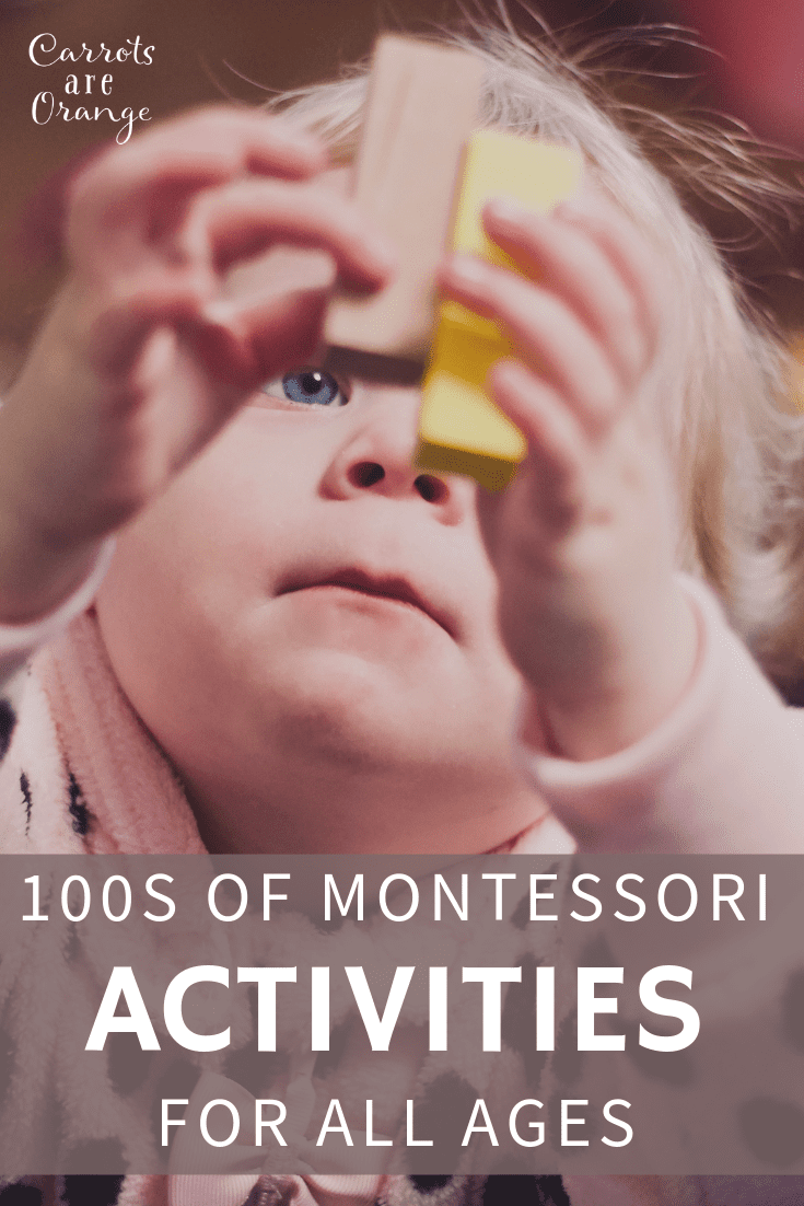 100s of Montessori Activities & Toys for All Ages - If you are looking for the ultimate list of Montessori activities, you are in the right place!