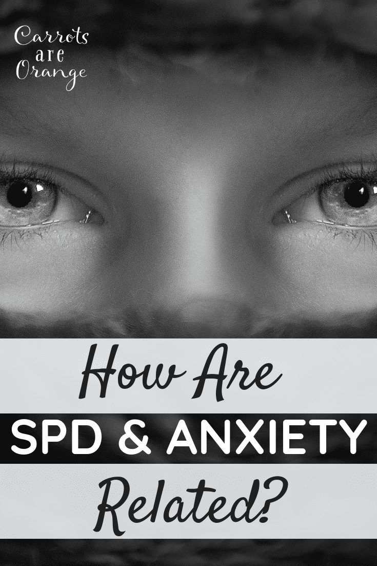 How are sensory processing disorder and anxiety related?