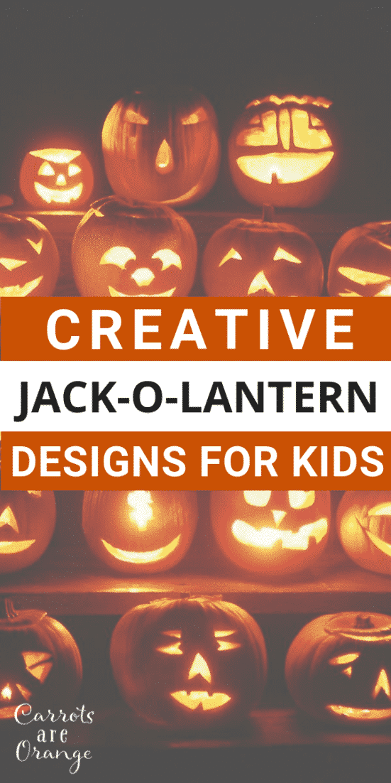 Creative Jack O Lantern Designs for Kids