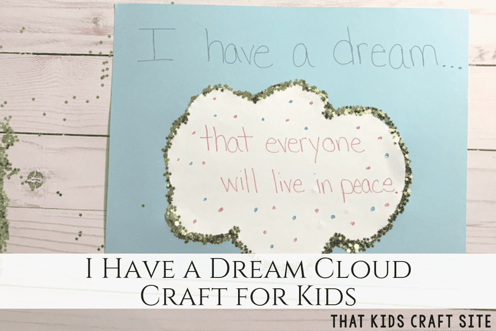 I Have a Dream Cloud Craft for Kids Martin Luther King Jr Crafts ThatKidsCraftSite com
